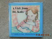 VISIT FROM DR. KATZ, A by Ann Barrow