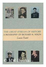 THE GREAT STREAM OF HISTORY by Laurie Nadel