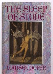 THE SLEEP OF STONE by Louise Cooper