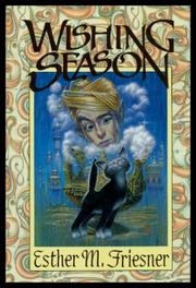 WISHING SEASON by Esther M. Friesner