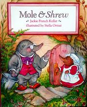 MOLE AND SHREW by Jackie French Koller