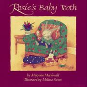 ROSIE'S BABY TOOTH by Maryann Macdonald