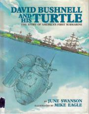 DAVID BUSHNELL AND HIS TURTLE by June Swanson