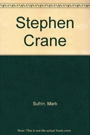 STEPHEN CRANE by Mark Sufrin