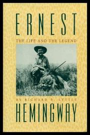 ERNEST HEMINGWAY by Richard B. Lyttle