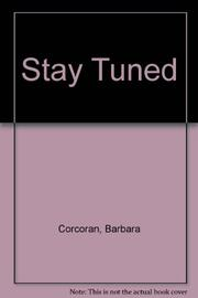 STAY TUNED by Barbara Corcoran