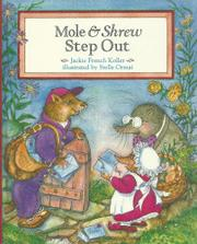 MOLE AND SHREW STEP OUT by Jackie French Koller