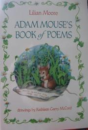 ADAM MOUSE'S BOOK OF POEMS by Lilian Moore