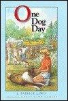 ONE DOG DAY by J. Patrick Lewis