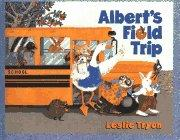 ALBERT'S FIELD TRIP by Leslie Tryon