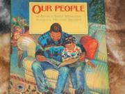 OUR PEOPLE by Angela Shelf Medearis