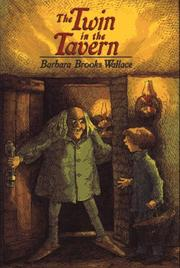 THE TWIN IN THE TAVERN by Barbara Brooks Wallace