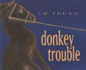 DONKEY TROUBLE by Ed Young