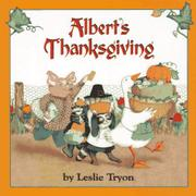 ALBERT'S THANKSGIVING by Leslie Tryon