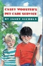 CASEY WOOSTER'S PET CARE SERVICE by Janet Nichols