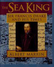 THE SEA KING by Albert Marrin