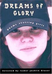 DREAMS OF GLORY by Isabel Joshlin Glaser