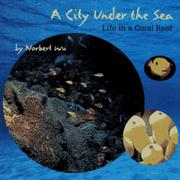 A CITY UNDER THE SEA by Norbert Wu
