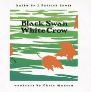 BLACK SWAN/WHITE CROW by J. Patrick Harris