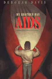 MY BROTHER HAS AIDS by Deborah Davis
