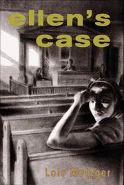 ELLEN'S CASE by Lois Metzger