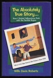 THE ABSOLUTELY TRUE STORY... by Willo Davis Roberts