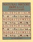 NATURAL HISTORY FROM A TO Z by Tim Arnold