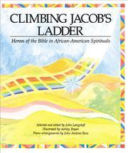 CLIMBING JACOB'S LADDER by John Langstaff