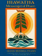 HIAWATHA by Dennis Brindell Fradin