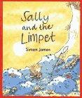 SALLY AND THE LIMPET by Simon James