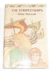 THE STRIPED SHIPS by Eloise McGraw