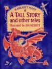 A TALL STORY AND OTHER TALES by Margaret Mahy
