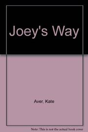 JOEY'S WAY by Kate Aver