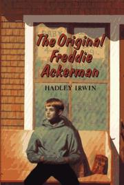 THE ORIGINAL FREDDIE ACKERMAN by Hadley Irwin