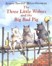 Book Cover for THE THREE LITTLE WOLVES AND THE BIG BAD PIG