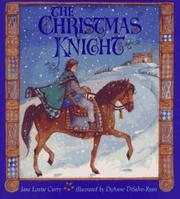 THE CHRISTMAS KNIGHT by Jane Louise Curry