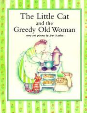 THE LITTLE CAT AND THE GREEDY OLD WOMAN by Joan Rankin