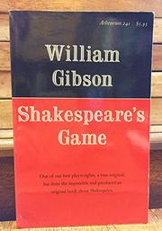 SHAKESPEARE'S GAME by William Gibson