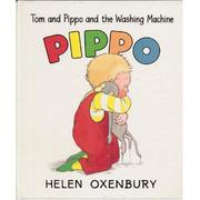 TOM AND PIPPO AND THE WASHING MACHINE by Helen Oxenbury