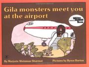 GILA MONSTERS MEET YOU AT THE AIRPORT by Marjorie Weinman Sharmat