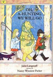 OH, A HUNTING WE WILL GO by John -- Adapt. Langstaff