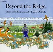 BEYOND THE RIDGE by Paul Goble