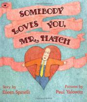 """SOMEBODY LOVES YOU, MR. HATCH"" by Eileen Spinelli"