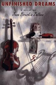 UNFINISHED DREAMS by Jane Breskin Zalben