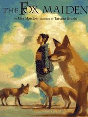 THE FOX MAIDEN by Elsa Marston