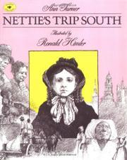 NETTIE'S TRIP SOUTH by Ann Turner