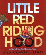 LITTLE RED RIDING HOOD by Lisa Campbell Ernst