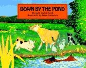 DOWN BY THE POND by Margrit Cruickshank
