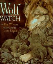 WOLF WATCH by Kay Winters