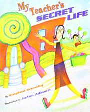 MY TEACHER'S SECRET LIFE by Stephen Krensky